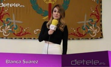 Blanca Suárez nos habla de Los Nuestros