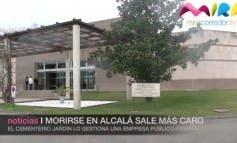 Video- Morirse en Alcalá de Henares sale más caro