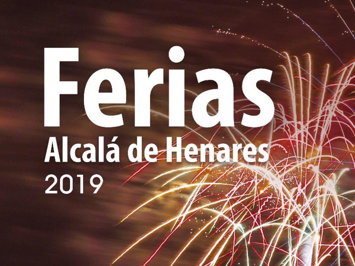 Presentada Toda La Programación De Las Ferias De Alcalá De Henares 2019 Miracorredor